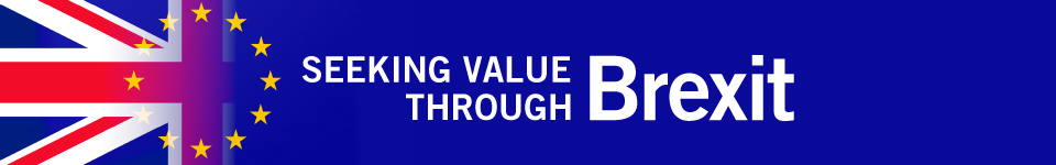 Brexit - Seeking Investment Value